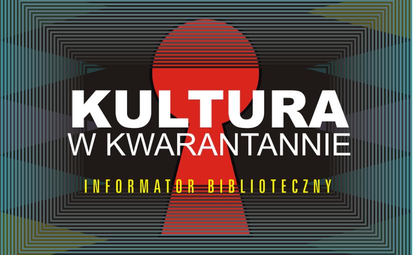 Kultura w kwarantannie