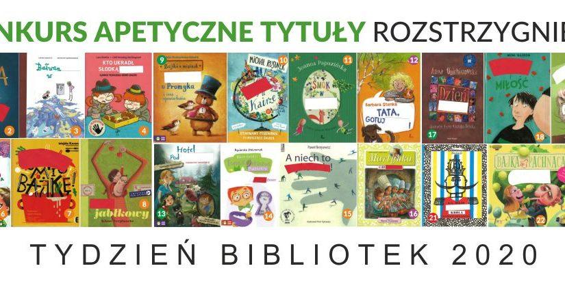 Konkurs apetyczne tytuły rozstrzygnięty. pod spodem 24 okładki książek. Tydzień bibliotek 2020