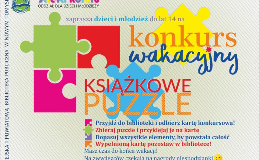 Strefa Koloru zaprasza dzieci i młodzież do lat 14 na konkurs wakacyjny-Książkowe puzzle. W tle elementy puzzli