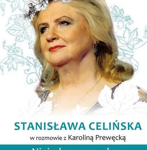okładka książki, całe białe tło wypełnia postać kobiety z wiankiem na głowie, u dołu napis Stanisława Celińska w rozmowie z Karoliną Prewęcką, Niejedno przeszłam, Prószyński i S-ka