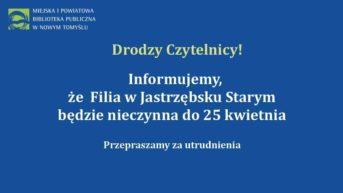 granatowa plansza z białymi literami i logotypem biblioteki informujaca o zamknięciu filii w Jastrzębsku do 25 kwietnia br