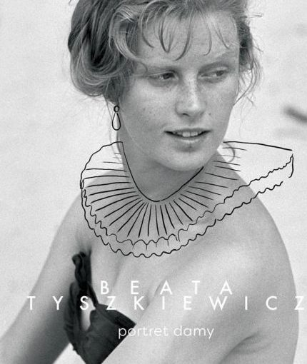 okładka książki, czarno-białe zdjęcie portretowe kobiety, centralnie napis: Beata Tyszkiewicz portret damy