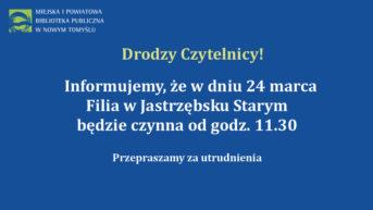 granatowa plansza z białymi literami i logotypem biblioteki informujaca o godzinie otwarcia biblioteki w dniu 24 marca