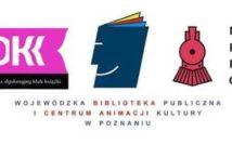 Cztery loga. Na pierwszym napis: Instytut Książki, poniżej napis: Poland. Na drugim logo napis: DKK. Po prawej stronie napis: Narodowy Program Rozwoju Czytelnictwa. Na dole napis: Wojewódzka Biblioteka Publiczna i Centrum Animacji Kultury w Poznaniu.