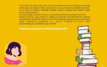 Górę plakatu wypełnia tekst. W dolnym lewym rogu obrazek przedstawiający twarz uśmiechniętej dziewczyny. W dolnym prawym rogu plakatu: stos książek.