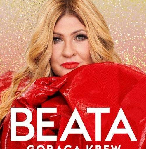 okładka książki, zdjęcie Beaty Kozidrak z długimi blond włosami w czerwonym ubraniu, u góry napis: Beata Kozidrak, a u dołu Beata, Gorąca krew