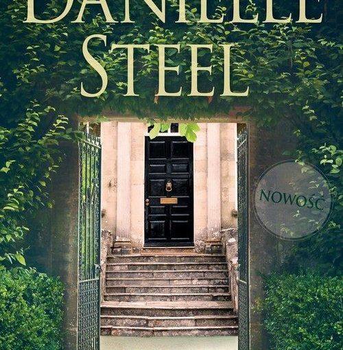 okładka książki, w otoczeniu drzew stara brama, dalej wejście po schodach i drzwi do domu, u góry napis: Danielle Steel, na samym dole napis: Sąsiedzi
