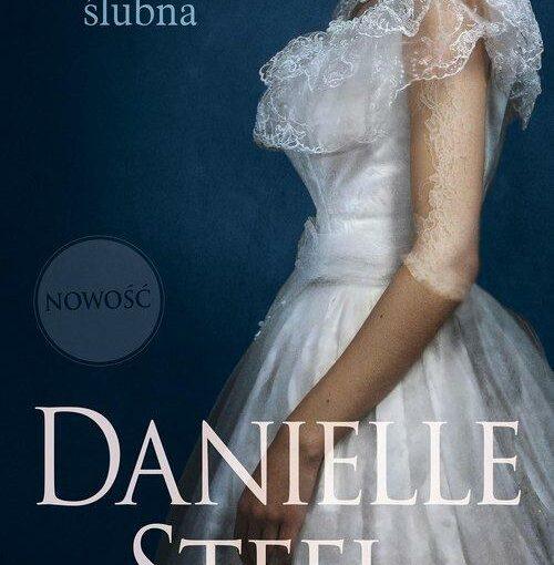 okładka książki, kobieta w sukni ślubnej, u góry napis: Suknia ślubna, u dołu Danielle Steel